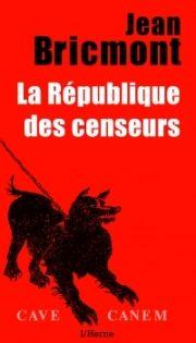 La République des censeurs, Jean Bricmont, cover book