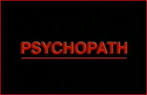 datant d'un psychopathe